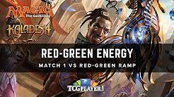 [MTG] Red-Green Energy | Match 1 VS Red-Green Ramp