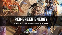 [MTG] Red-Green Energy | Match 1 VS Red-Green Ramp