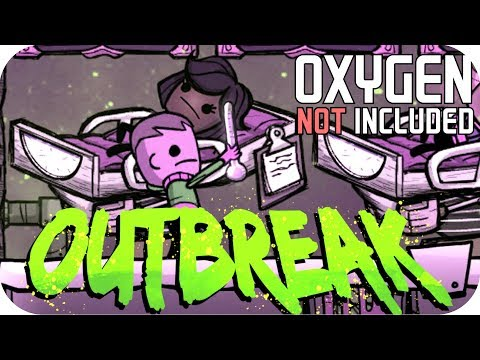 Oxygen Not Included - Ep 9 OUTBREAK UPDATE - CAN WE HEAL ALL THE SICK?
