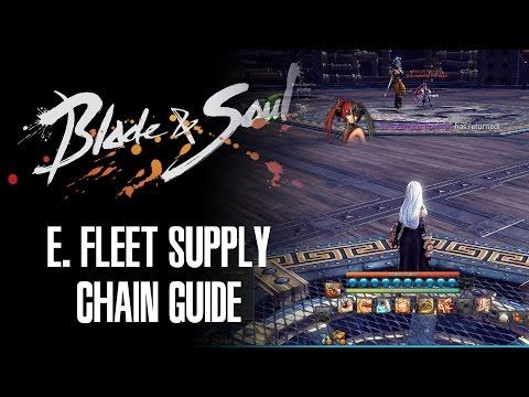 Blade and Soul - E. Fleet Supply Chain Guide