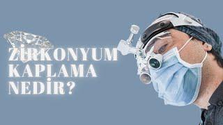 Zirkonyum diş nedir? Zirkonyum kaplamaların özellikleri nelerdir?