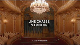 Fontainebleau, une partition historique - Une chasse en fanfare (EP.01)