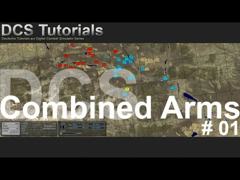 DCS: Combined Arms #01 [Deutsch/ Full HD] - Erster Eindruck vom Gameplay
