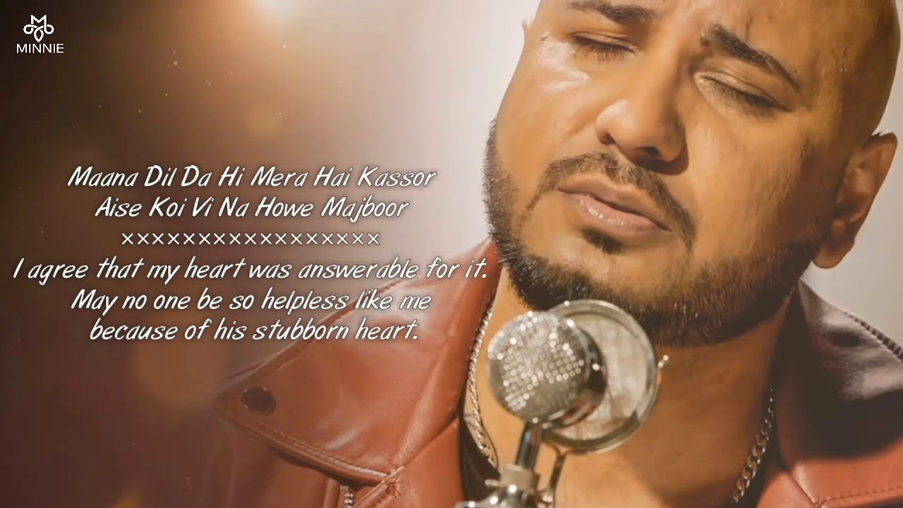 Maana Dil Da Hi Mera Hai Kasoor - Lyrics With English Translation - B Praak