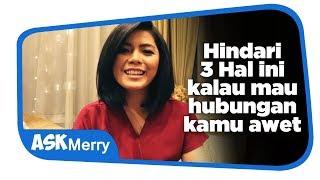 Gambar cover HINDARI 3 HAL INI KALAU MAU HUBUNGAN AWET | Ask Merry | Merry Riana