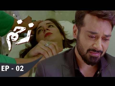 Zakham - Ep 02 - 13th May  2017 - ARY Digital Drama