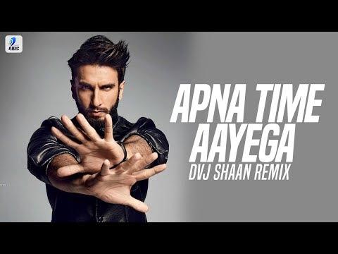 Apna Time Aayega (Remix) | DVJ Shaan | Gully Boy | Ranveer Singh | Alia Bhatt | DIVINE | Dub Sharma