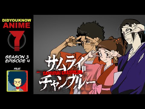 Samurai Champloo - Did You Know Anime? Feat. Ninouh (Anime Editorial)