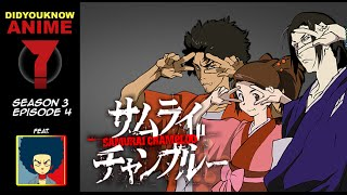 Samurai Champloo - Did You Know Anime? Feat. Ninouh (Anime Editorial)
