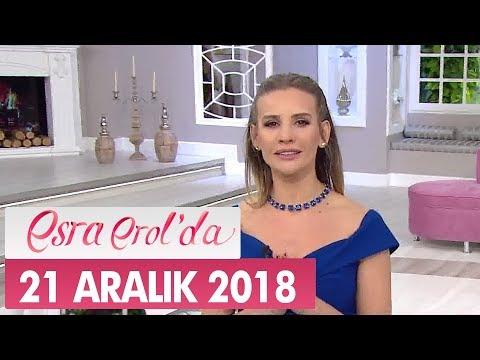 Esra Erol'da 21 Aralık 2018 - Tek Parça