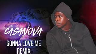 Casanova - GONNA LOVE REMIX
