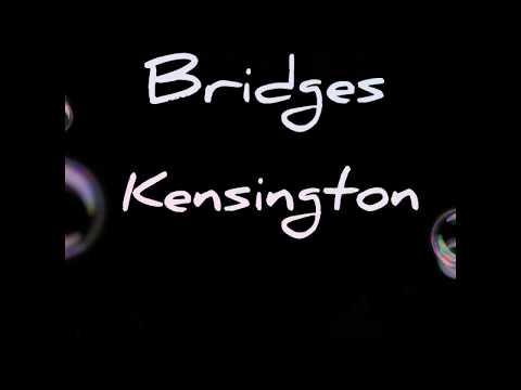 Bridges-kensington lyrics