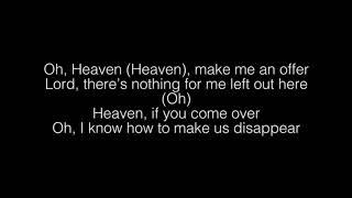 Khalid- Heaven Lyrics