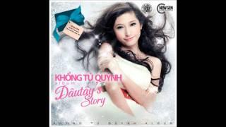 Khổng Tú Quỳnh - Dâu Tây's Story - 05 Từ Trong Ngày Nắng