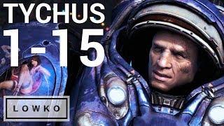 StarCraft 2: TYCHUS LEVELING! (Level 1-15)