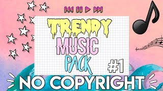 TRENDY MUSIC | NO COPYRIGHT
