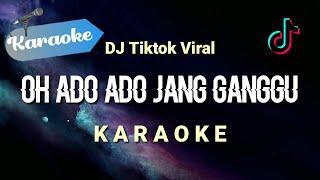 [Karaoke] Oh ado ado jang ganggu - JANG GANGGU   (Karaoke)