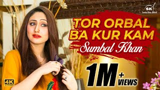 Sumbal Khan | New Pashto Song | Tor Orbal Ba Kor Kam | 2018
