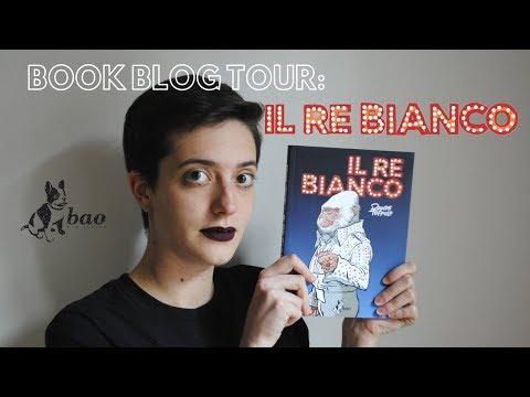 IL RE BIANCO - BAO BLOG TOUR + GIVEAWAY - pieradeglispiriti