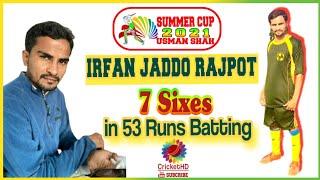 irfan jaddo Rajput CricketHD summercup2021#CricketHD