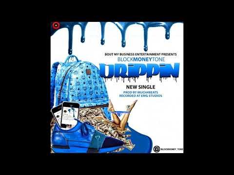 "Block Money Tone - ""Drippin"""