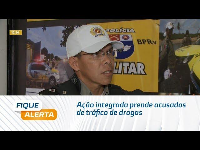 Ação integrada prende acusados de tráfico de drogas em Maceió