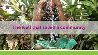 This water well helped an entire community in Sierra Leone avoid the Ebola virus