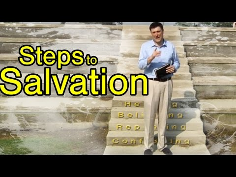 The Steps to Biblical Salvation