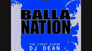 Dj Dean - Balla Nation: The First Album