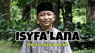 Isyfa'Lana Versi Baru - Cover By Farhat Mushofi
