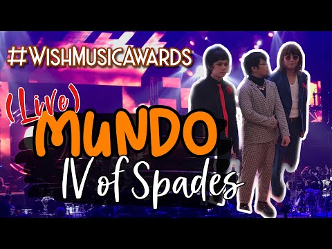 MUNDO - IV of Spades LIVE at the Wish Music Awards 2019