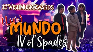 MUNDO - IV of Spades LIVE at the Wish Music Awards 2019
