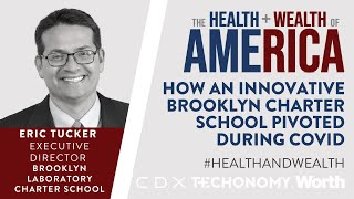 Eric Tucker on How an Innovative Brooklyn Charter School Pivoted During COVID