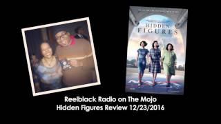 Hidden Figures Review on Reelblack Radio