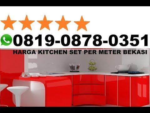 Harga Kitchen Set Per Meter Bekasi Youtube