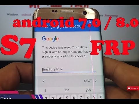 How to Remove/Bypass Galaxy S7 Edge android 7.0/8.0  Google Account (FRP) thumbnail