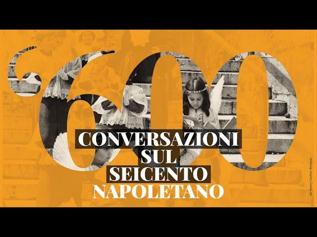 Conversazioni sul Seicento napoletano - terzo appuntamento