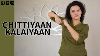 Easiest dance steps for CHITTIYAAN KALAIYAAN song for kids | Shipra's Dance Class