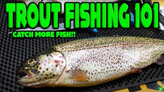 TROUT FISHING 101  Beginners Guide To SUCCESS!