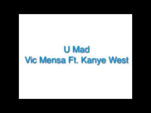 Vic Mensa - U Mad (Audio)