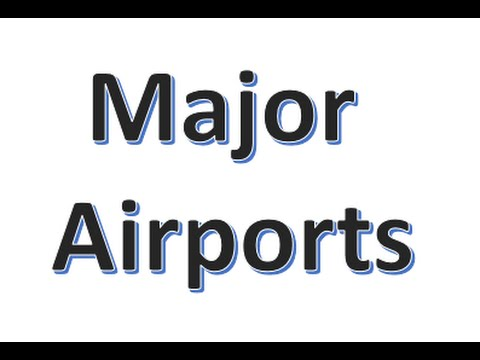 Major Airport Codes in US, UK and rest of the world  Practice for new travel consultants