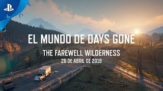 Days Gone – World Video Series: The Farewell Wilderness en Español Latino | PS4