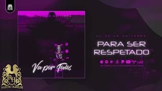 8. Para Ser Respetado - El De La Guitarra [Official Audio]