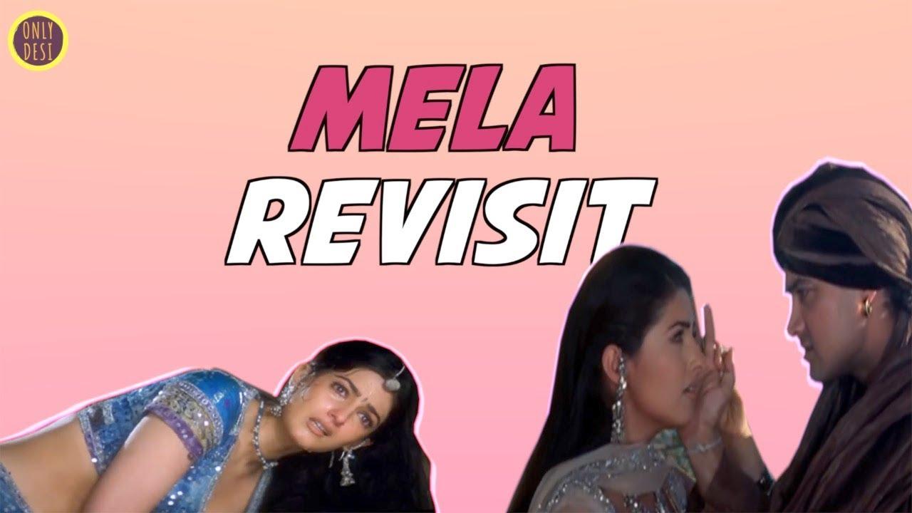 Mela :The Revisit