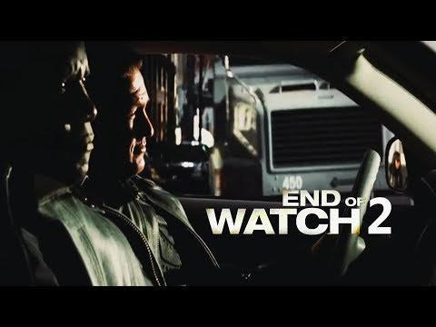 END OF WATCH 2  2018  MADE HD