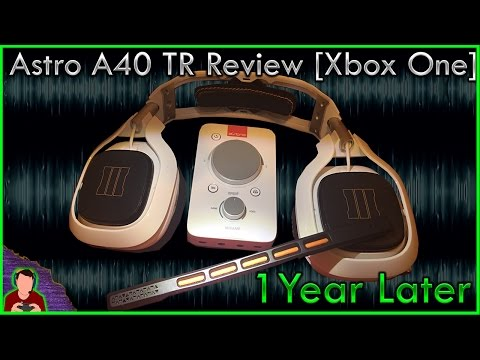 Astro A40 TR Review | 1 Year Later | (Xbox One & PC)