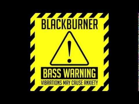 Download BlackBurner - Killin' Hour (BassWarning!)