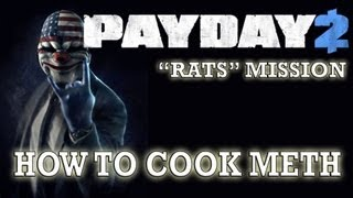 """HOW TO COOK THE METH IN """"RATS"""" [PAYDAY 2]"""