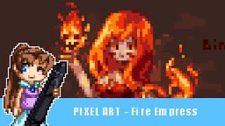 Speedart : Pixel Fire Empress