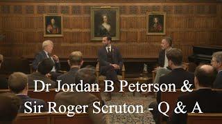 Q & A - Sir Roger Scruton & Dr Jordan B Peterson - Apprehending the Transcendent